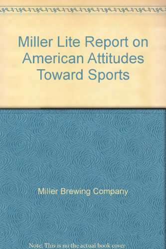 miller-lite-report-on-american-attitudes-toward-sports