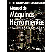 Manual de maquinas herramientas/ Manual Machine Tools: 1