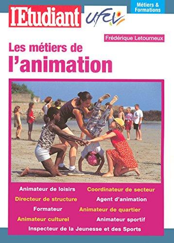 LES METIERS DE L'ANIMATION