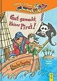 Gut gemacht, kleiner Pirat!: 1. Klasse Ich-lese-selbst (Lesezug)