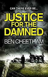 Justice For The Damned (A Steel City Thriller)
