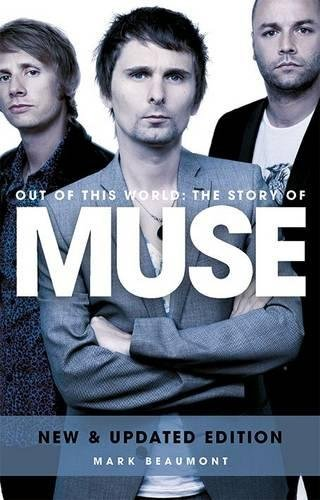 Muse: Out of This World (Updated)