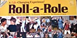 Roll-a-Role - A Life Changing Experience...