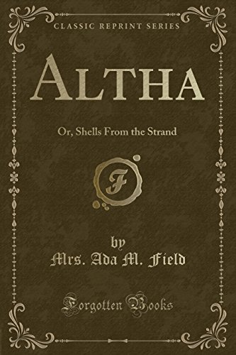 altha-or-shells-from-the-strand-classic-reprint