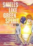 Smells Like Green Spirit : Side B (Hana collection)