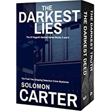The Darkest Lies: The Final Two Gripping Detective Crime Mysteries: The DI Hogarth Darkest series books 3 & 4 (The DI Hogarth Darkest Series Collection Book 2)