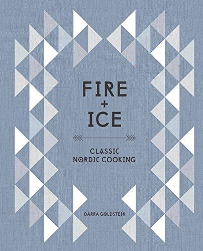 Fire And Ice por Darra Goldstein