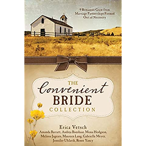 The Convenient Bride Collection: 9 Romances Grow from Marriage Partnerships Formed Out of Necessity (English