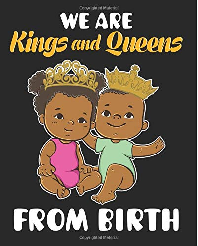 18198d621c We Are Kings And Queens From Birth: Birthday Gift Black Girl Magic 2019  Calendar Weekly