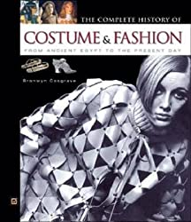 [(The Complete History of Costume and Fashion : From Ancient Egypt to the Present Day)] [By (author) Bronwyn Cosgrave] published on (March, 2001)