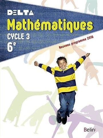 Mathématiques 6e Cycle 3 : livre de l'élève - Grand