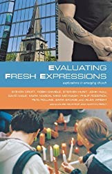 Evaluating Fresh Expressions: Explorations in Emerging Church by Nelstrop (2008-11-28)