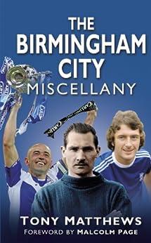 The Birmingham City Miscellany par [Matthews, Tony]