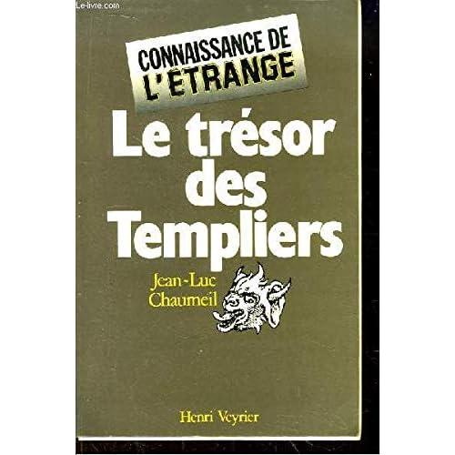 Le Trésor des Templiers (Connaissance de l'étrange)