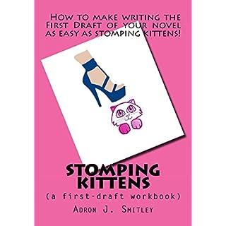 Stomping Kittens: (a first-draft workbook)