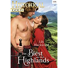 Das Biest aus den Highlands (Historical Gold 317)