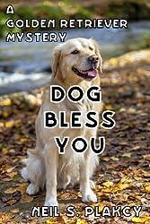Dog Bless You (Golden Retriever Mysteries Book 4) (English Edition)
