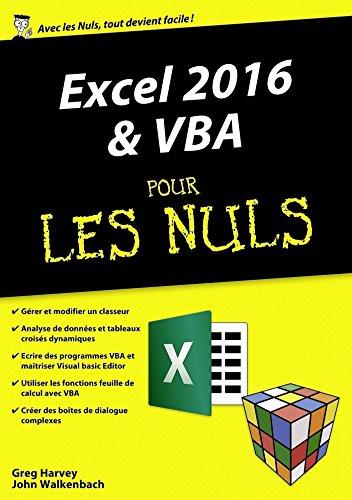 Excel 2016 et VBA pour les Nuls mégapoche par John WALKENBACH