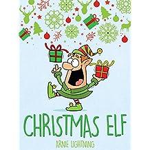 Christmas Elf: Christmas Stories for Kids, Christmas Jokes, Games, and Activities! (English Edition)