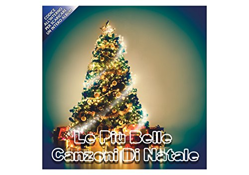 Le Più Belle Canzoni Di Natale, 2 CD, Christmas Songs, Canzoni Di Natale, Bianco Natale, Astro Del Ciel, A Natale Puoi, Oh Happy Day, Happy Christmas, O Holy Night