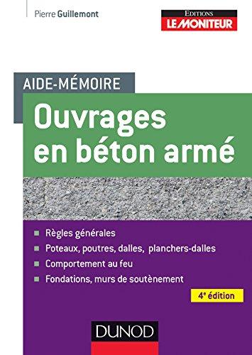 Aide-mémoire des ouvrages en béton armé - 4ème édition par Pierre Guillemont