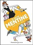 Mentine, Tome 4 : Seule à New York !