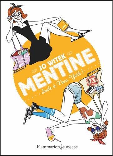 Mentine (4) : Seule à New-York !