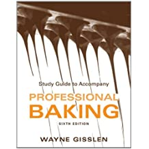 Professional Baking: Study Guide by Wayne Gisslen (2012-01-22)