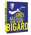 Le gros ABéCédaire de Jean-Marie Bigard