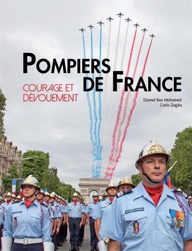 Courage et dévouement, Pompiers de France