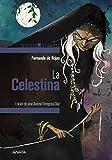 La Celestina (CLÁSICOS - Clásicos Hispánicos)