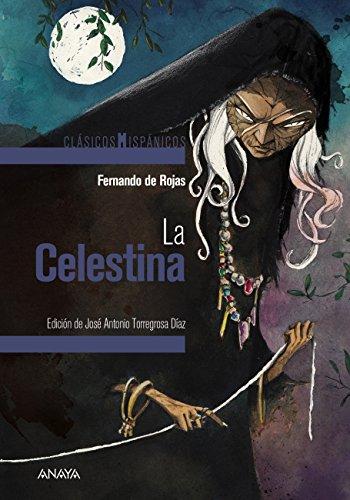 La Celestina (CLÁSICOS - Clásicos Hispánicos) eBook: Rojas ...