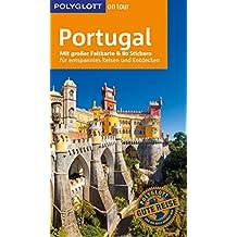 POLYGLOTT on tour Reiseführer Portugal: Mit großer Faltkarte, 80 Stickern und individueller App