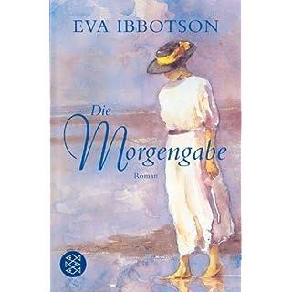 Die Morgengabe: Roman von Eva Ibbotson (18. Mai 2006) Taschenbuch
