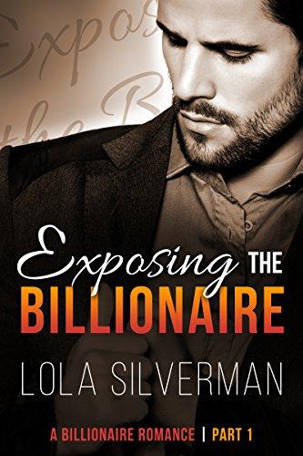 Exposing The Billionaire (Part 1)