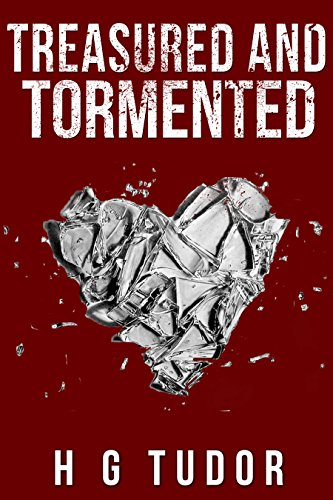 Treasured and Tormented (English Edition)