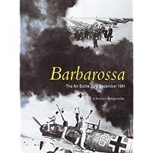 Barbarossa: The Air Battle July-December 1941