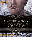 Master & God: A Novel of the Roman Empire Davis, Lindsey ( Author ) Jun-05-2012 Compact Disc
