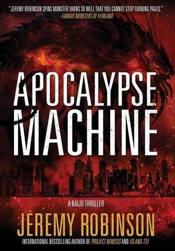 Apocalypse Machine by Jeremy Robinson (2016-03-01)