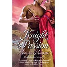 Knight of Passion (All the King's Men) by Margaret Mallory (2010-06-01)