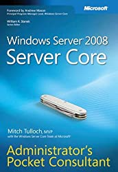 Windows Server?? 2008 Server Core Administrator's Pocket Consultant by Mitch Tulloch (2008-09-17)