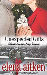 Unexpected Gifts (Castle Mountain Lodge Book 1) (English Edition)