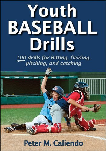 Youth Baseball Drills 1st edition by Caliendo, Peter (2014) Paperback