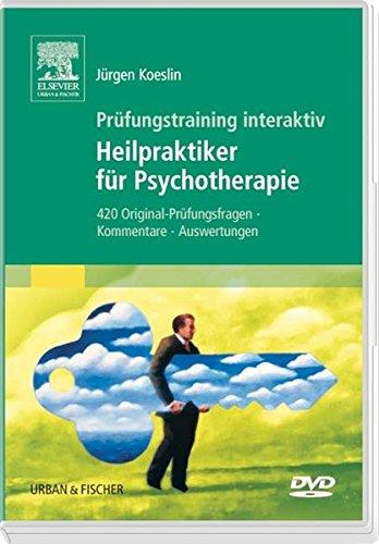 Prüfungstraining interaktiv: Heilpraktiker für Psychotherapie. 420 Original-Prüfungsfragen, Kommentare, Auswertungen