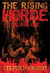 The Rising Horde, Volume One (Sequel to
