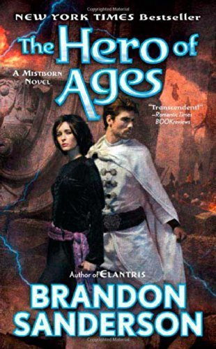 The Hero of Ages: Book Three of Mistborn by Sanderson, Brandon (2009) Mass Market Paperback