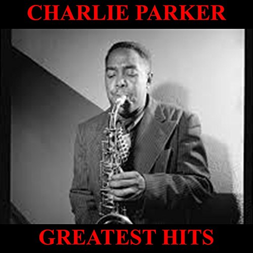 Charlie Parker Greatest Hits Full Album: Donna Lee / My Old Flame / Ornithology / Now's the Time / Lover Man / Blues for Alice / Round Midnite / My Melancholy Baby / She Rote / Mohawk / Half Nelson / Au Privave / I Get a Kick out of You / Star Eyes / Dext