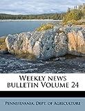 Weekly News Bulletin Volume 24