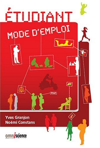 Etudiant mode d'emploi par Yves Granjon, Noémi Constans