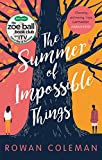 The Summer of Impossible Things: An uplifting, emotional story as seen on ITV in the ...
